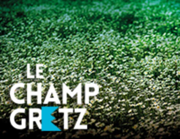 Le Champ Gretz